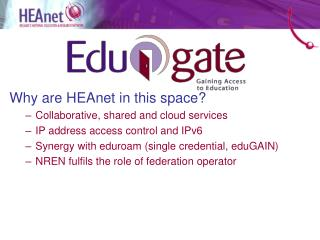 Why are HEAnet in this space? Collaborative, shared and cloud services