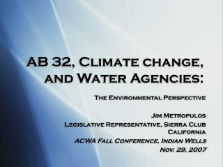 AB 32, Climate change, and Water Agencies:
