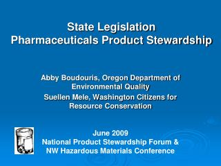State Legislation Pharmaceuticals Product Stewardship