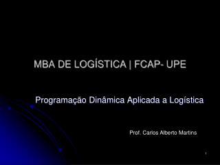 MBA DE LOGÍSTICA | FCAP- UPE