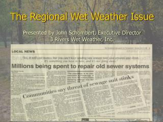 The Regional Wet Weather Issue