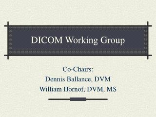 DICOM Working Group