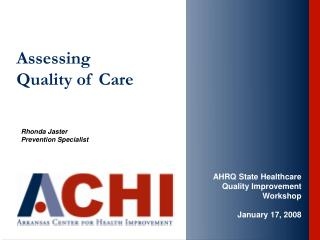 Assessing  Quality of Care