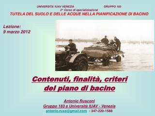 Contenuti, finalità, criteri del piano di bacino  Antonio Rusconi