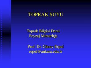 TOPRAK SUYU