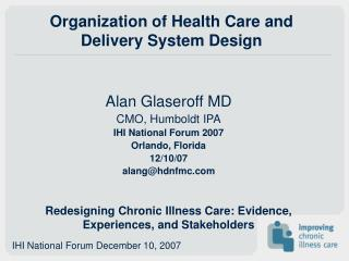 Organization of Health Care and Delivery System Design