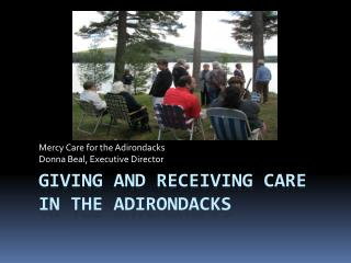 Giving and Receiving Care in the Adirondacks