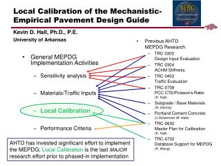 Local Calibration of the Mechanistic-Empirical Pavement Design Guide