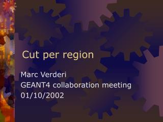 Cut per region
