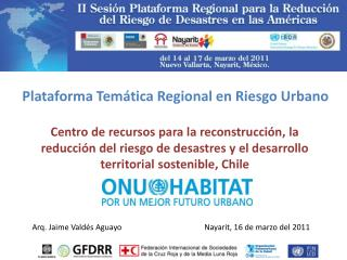 Plataforma Temática Regional en Riesgo Urbano