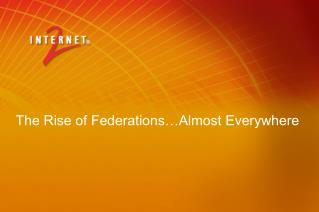 The Rise of Federations…Almost Everywhere