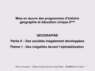 Mise en œuvre des programmes d'histoire géographie et éducation civique 5 ème GEOGRAPHIE