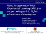 Using Assessment of Prior Experiential Learning APEL to support refugees into higher education and employment