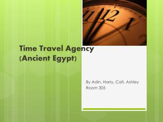Time Travel Agency (Ancient Egypt)