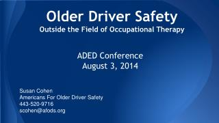 Older Driver Safety Outside the Field of Occupational Therapy