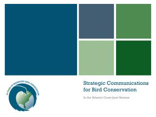 Strategic Communications for Bird Conservation