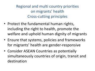 Regional and multi country priorities  on migrants' health  Cross-cutting principles