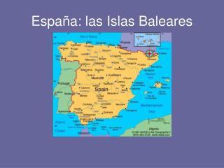 España: las Islas Baleares