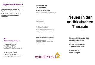 Dienstag, 05. November 2013 18:30 Uhr – 20:30 Uhr Arvena  Business Hotel  Erlangen- Tennenlohe