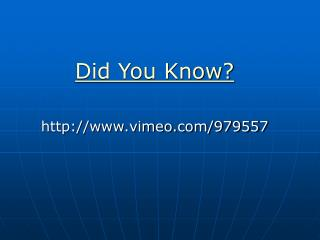 Did You Know? vimeo/979557