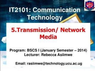 IT2101 : Communication Technology