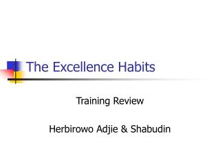 The Excellence Habits