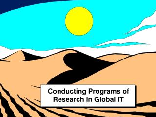 Conducting Programs of Research in Global IT