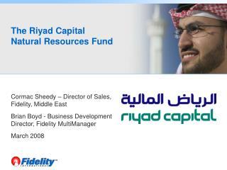 The Riyad Capital  Natural Resources Fund