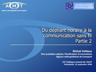 Du dépliant horaire à la communication sans fil Partie 2
