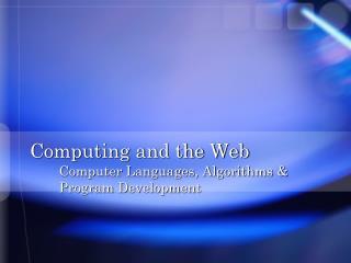 Computing and the Web