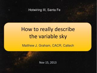 How to really describe  the variable sky