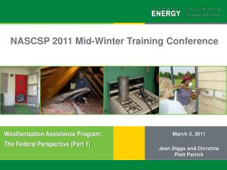 Weatherization Assistance Program:   The Federal Perspective (Part 1)