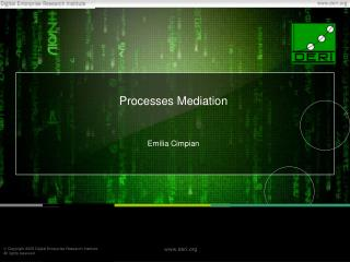 Processes Mediation