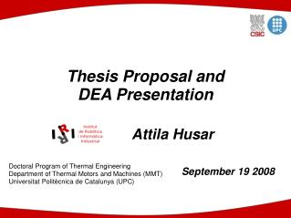 Thesis Proposal and  DEA Presentation