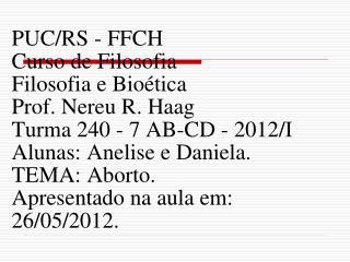 Pontifícia Universidade Católica do Rio Grande do Sul FAENFI