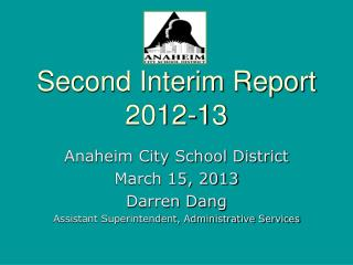 Second Interim Report 2012-13