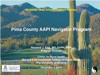 Statewide Cover Arizona Coalition Webinar   Pima County AAPI  Navigator Program
