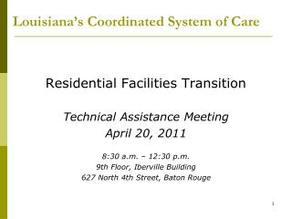 Louisiana s Coordinated System of Care