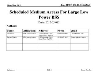 Scheduled Medium Access For Large Low Power BSS