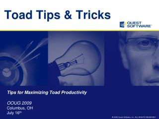 Toad Tips & Tricks