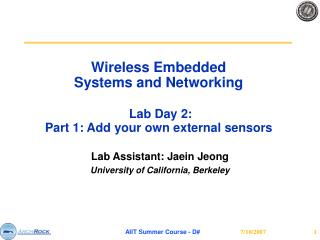 Wireless Embedded  Systems and Networking  Lab Day 2: Part 1: A dd your own external sensors