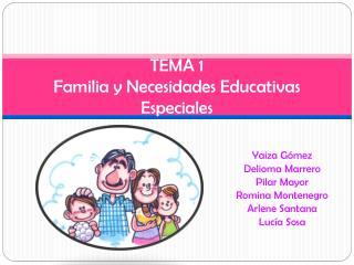 TEMA 1 Familia y Necesidades Educativas Especiales