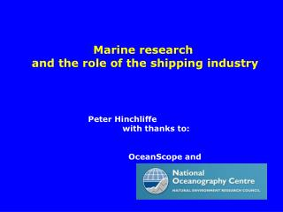Marine  research  and  the role of the shipping industry