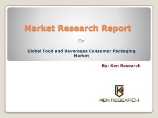 Global Food Consumer Packaging Market Segmentation