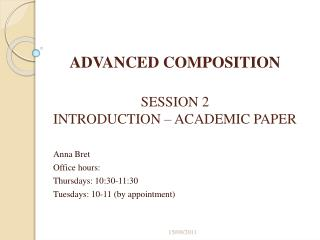 ADVANCED COMPOSITION SESSION 2 INTRODUCTION – ACADEMIC PAPER