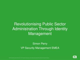 Revolutionising Public Sector Administration Through Identity Management