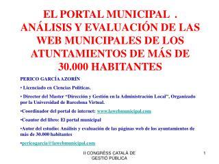EL PORTAL MUNICIPAL LA ADMINISTRACIÓN LOCAL ANTE LOS RETOS DE LA SOCIEDAD DEL CONOCIMIENTO