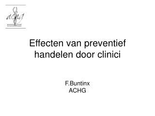 Effecten van preventief handelen door clinici