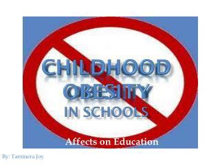 Childhood Obesity in Schools