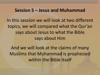 Session 5 – Jesus and Muhammad